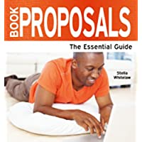 Book Proposals: The Essential Guide (Need2Know Books 90) (English
