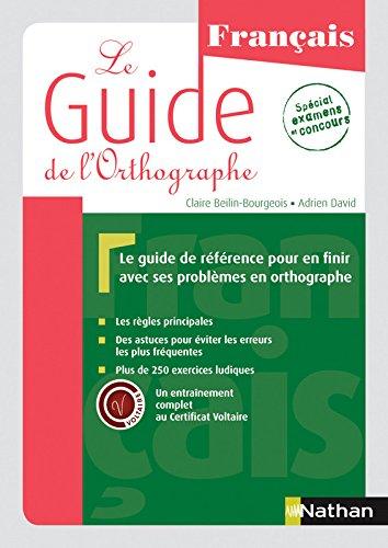 Le Guide de l'orthographe par Claire Beilin-Bourgeois