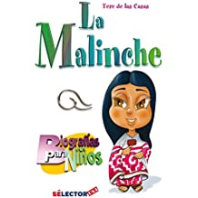 Malinche, La: Biografía para niños (Spanish Edition)