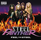 Songtexte von Steel Panther - Feel the Steel