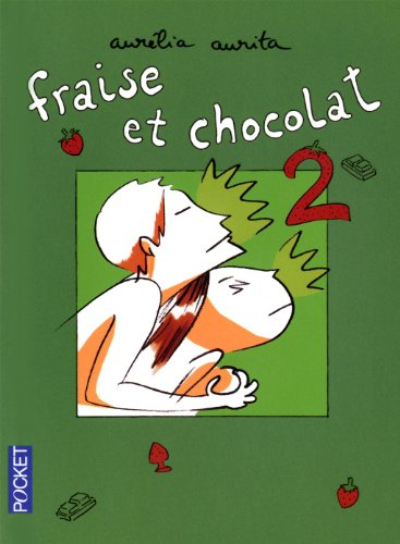 Fraise et chocolat par Aurélia AURITA