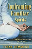 Image de Confronting Familiar Spirits: Counterfeits to the Holy Spirit (English Edition)