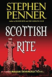 Scottish Rite: A Maggie Devereaux Mystery (#1) by Stephen Penner (2011-12-30)