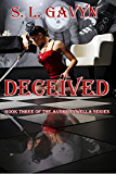 Deceived: Book Three of the Avery Tywella Series (English Edition)