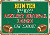 mefoll Wall Art Decor Signs Hunter by Day, Fantasy Football Legend by Night Funny Metal Signs 8x12 Tin Sign Retro Home Decor Bar Decor by