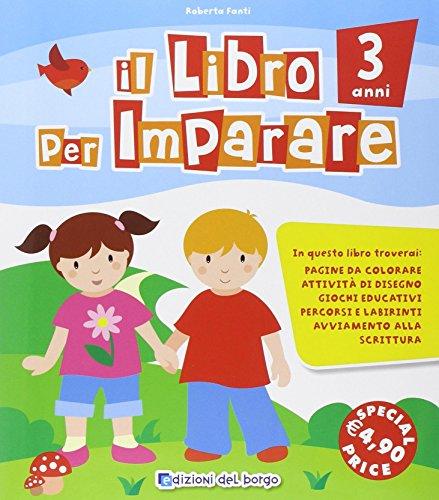Il libro per imparare. 3 anni