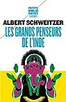 Les grands penseurs de l'Inde par Schweitzer