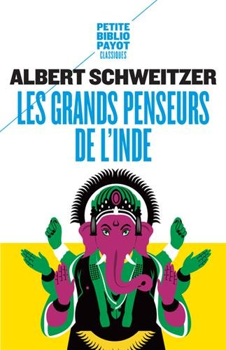 Les grands penseurs de l'Inde par Albert Schweitzer