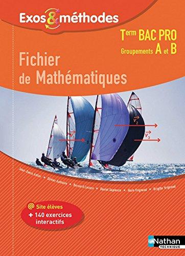 Fichier de Mathmatiques Tle Bac Pro Groupements A et B