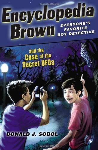 Encyclopedia Brown and the Case of the Secret UFOs by Sobol, Donald J. (2011) Paperback