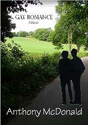 Gay Romance: A Novel (English Edition)