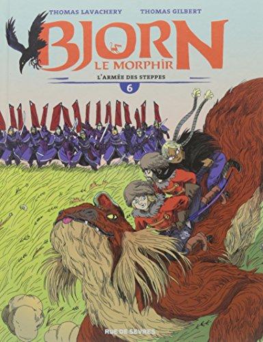 Bjorn le Morphir (6) : L'armée des steppes