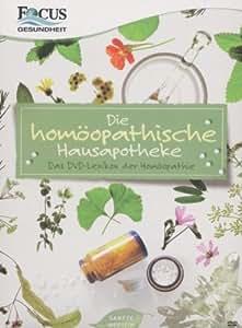 Die homöopathische Hausapotheke - Das DVD-Lexikon der Homöopathie