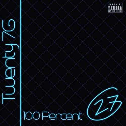 100 Percent [Explicit]