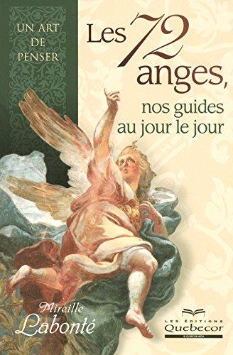 Les 72 anges nos guides au jour le jour