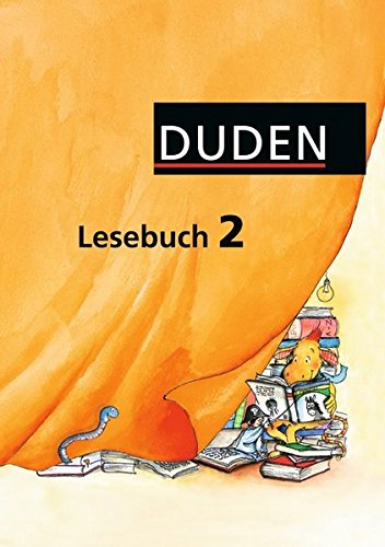Duden Lesebuch - Alle Bundesländer (außer Bayern): 2. Schuljahr - Schülerbuch