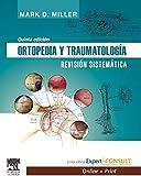 Ortopedia y traumatología. Revisión sistemática + Expert Consult