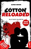 Cotton Reloaded: Blutiger Valentin: Serienspecial