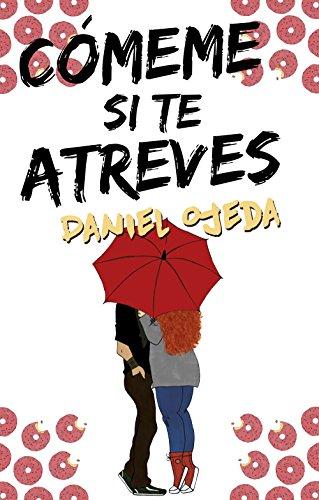 Cómeme si te atreves por Daniel Ojeda