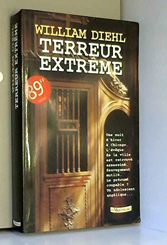 Terreur extrême par William Diehl