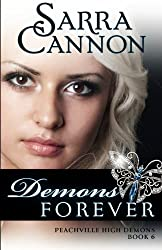 Demons Forever (The Shadow Demons Saga) (Volume 6) by Sarra Cannon (2012-12-20)