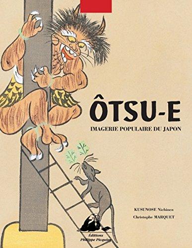 Otsu-e : Imagerie populaire du Japon par Christophe Marquet