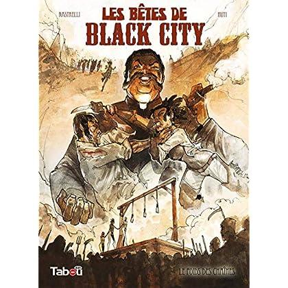 Les bêtes de Black City, Tome 2 : Le poids des chaînes