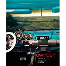 Orale! Lowrider: Custom Made in New Mexico