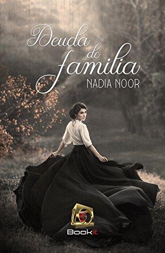 Deuda de familia de [Noor, Nadia]