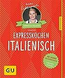 Expresskochen Italienisch: 40 Jahre Küchenratgeber: die limitierte Jubiläumsausgabe zum Sammeln und Verschenken (GU Sonderleistung Kochen)