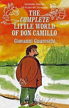 The Little World of Don Camillo (Don Camillo Series Book 1) by [Guareschi, Giovanni]
