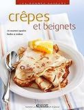Telecharger Livres Les bonnes saveurs Crepes et beignets (PDF,EPUB,MOBI) gratuits en Francaise