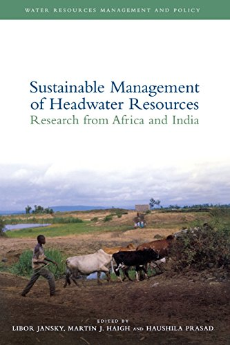 Sustainable Management of Headwater Resources: Research from Africa and India (Water Resources Management and Policy)