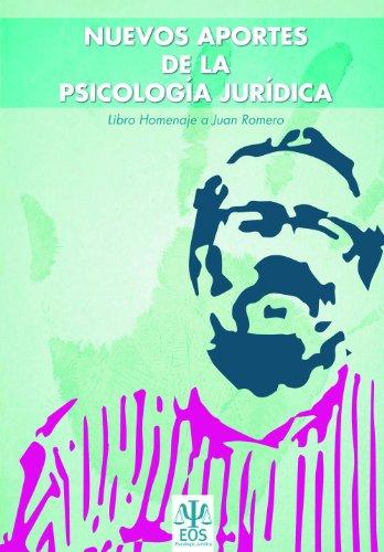 Nuevos Aportes a la Psicología Jurídica: Libro Homenaje a Juan Romero por Javier Urra Portillo