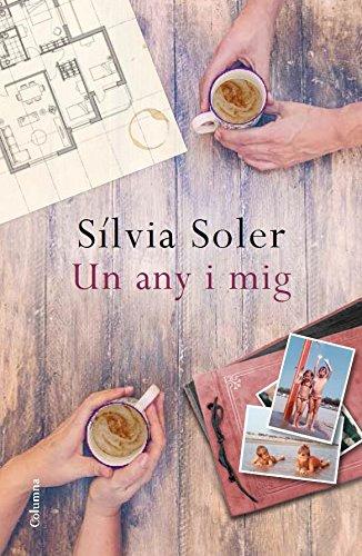 Un any i mig (Catalan Edition) por Sílvia Soler