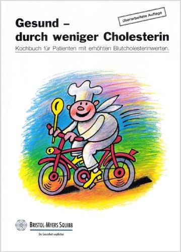 gesund-durch-weniger-cholesterin-kochbuch-fur-patienten-mit-erhohten-blutcholesterinwerten