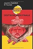 Deutschlands Finale - Joachim Raeder