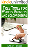 Free Tools for Writers, Bloggers and Solopreneurs (English Edition)