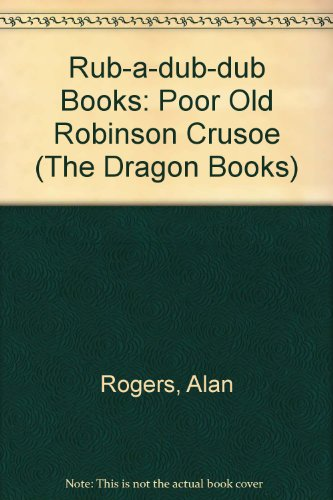 Poor old Robinson Crusoe