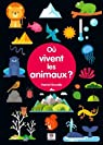 Où vivent les animaux ? par Brundle