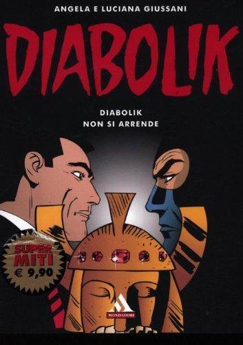 Portada del libro Diabolik non si arrende by Luciana Giussani Angela Giussani (2012-01-01)