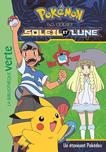 Pokémon Soleil et Lune 03 - Un étonnant Pokédex par Pokémon