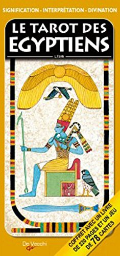 Le tarot des Egyptiens : Signification, interprétation et divination