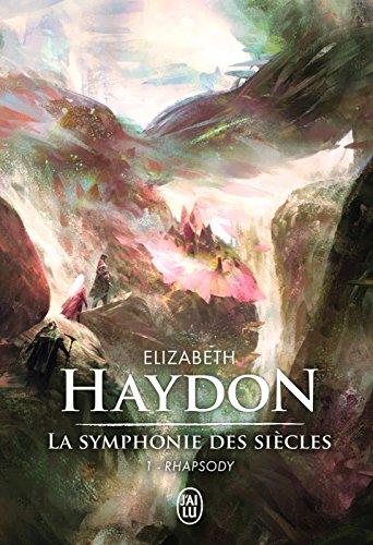 la-symphonie-des-siecles-lintegrale-tome-1-rhapsody