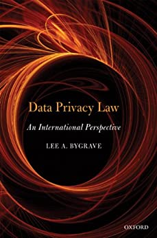 Data Privacy Law: An International Perspective par [Bygrave, Lee Andrew]