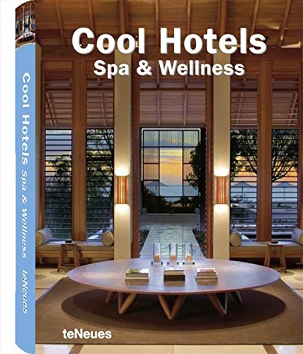 Cool Hotels Spa & Wellness (Cool Hotels) Buch-Cover