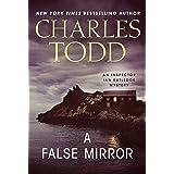 A False Mirror: An Inspector Ian Rutledge Mystery (Inspector Ian Rutledge Mysteries, Band 9)