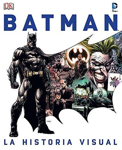 La guía definitiva para conocerlo todo sobre el Caballero Oscuro de Gotham CityBatman: la historia visual sigue al héroe de DC Comics desde su fi gura original como vigilante, creada por Bob Kane en 1939, hasta su estatus actual como icono cultural g...