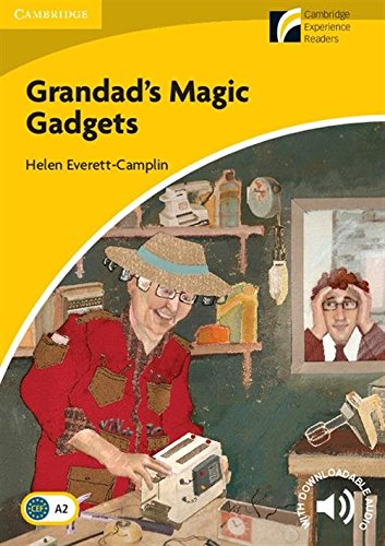 CDR2: Grandad's Magic Gadgets Level 2 Elementary/Lower-intermediate (Cambridge Discovery Readers) por Helen Everett-Camplin