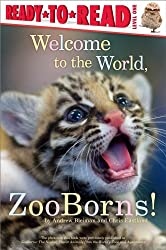 Welcome to the World, ZooBorns! (Ready-To-Read - Level 1 (Quality))